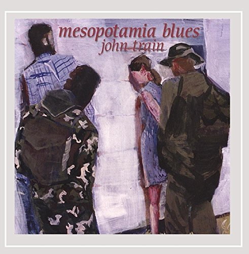 Train John Mesopotamia Blues
