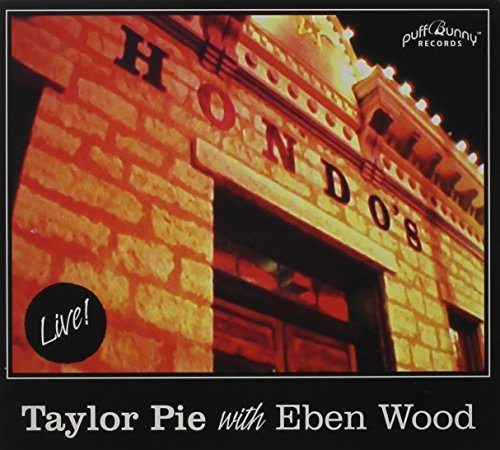 Taylor Pie Live At Hondos On Main With Eb