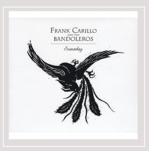 Carillo Frank & The Bandoleros Someday Import Gbr