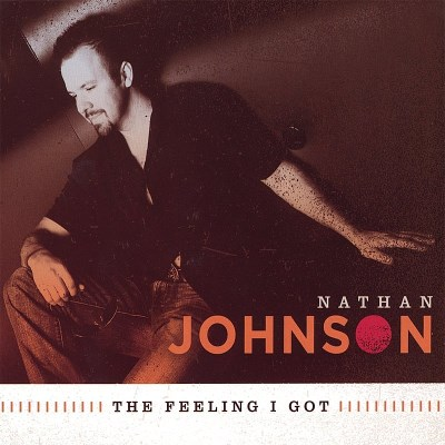 Nathan Johnson Feeling I Got