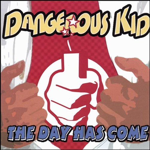 Dangerous Kid Day Has Come