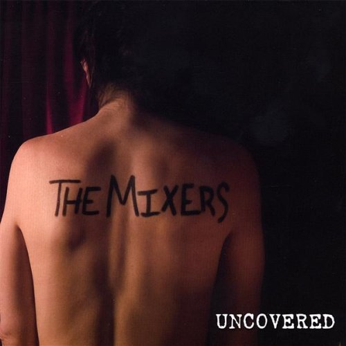 Mixers Uncovered