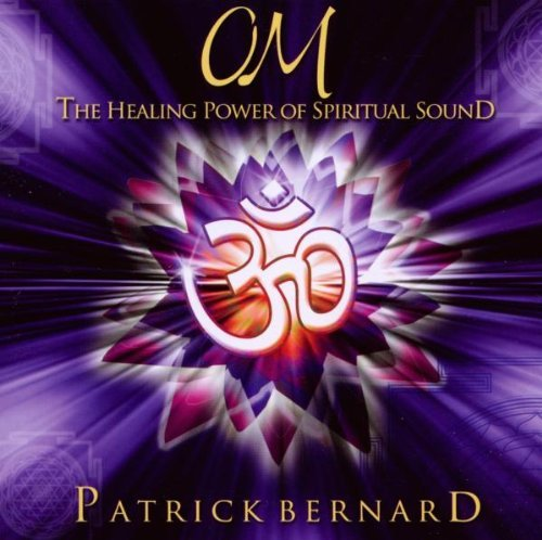 Patrick Bernard Om The Healing Power Of Sp