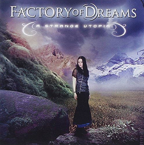 Factory Of Dreams Strange Utopia