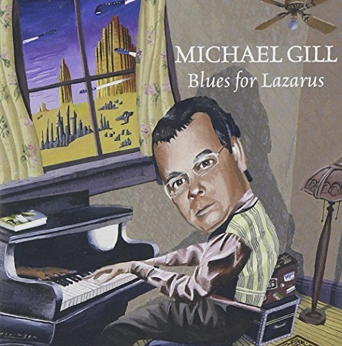 Michael Gill Blues For Lazarus