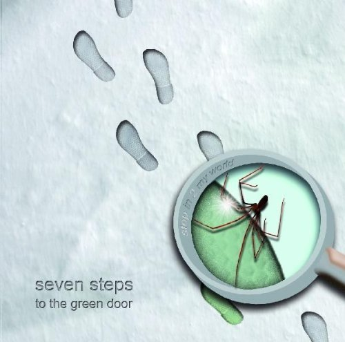 Seven Steps To The Green Door Step In 2 My World