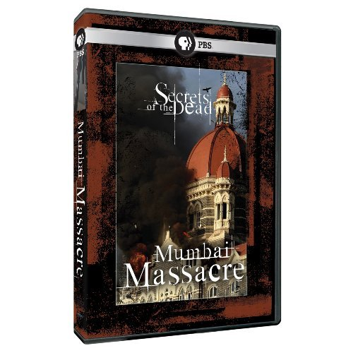 Mumbai Massacre Secrets Of The Dead Ws Nr