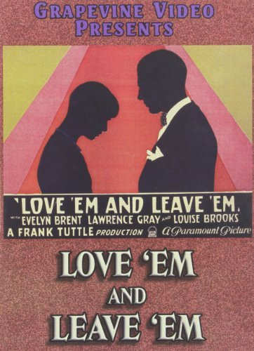 Love 'em & Leave 'em (1926) Brent Evelyn & Louise Brooks Nr