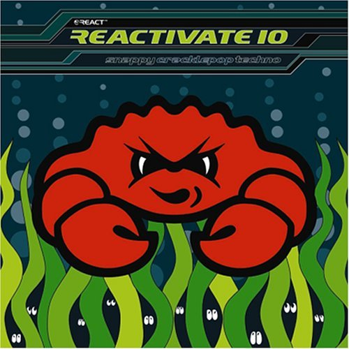 Reactivate Vol. 10 Snappycracklepoptechno