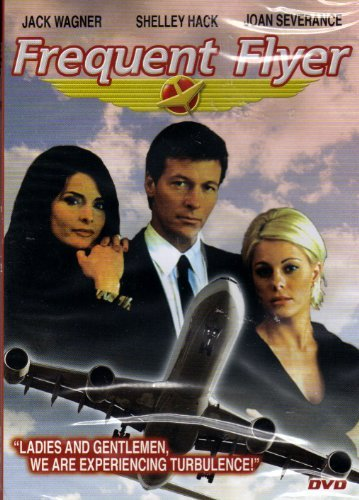 Jack Wagner Shelly Hack Joan Severence Frequent Flyer