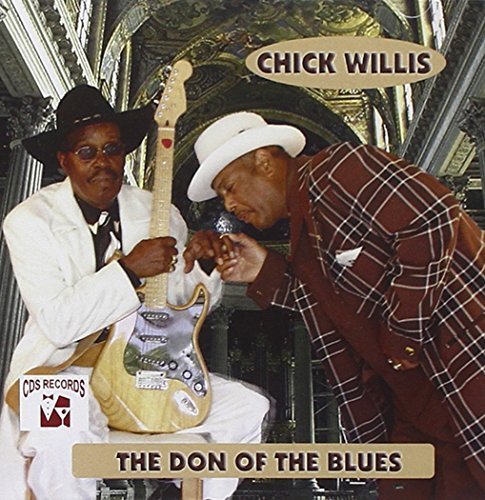 Chick Willis Don Of The Blues