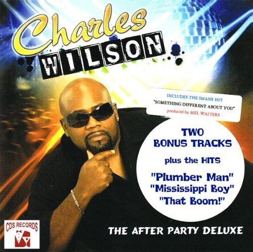 Charles Wilson After Party Deluxe Ed. Incl. Bonus Tracks