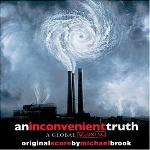 Inconvenient Truth Soundtrack Music By Michael Brook