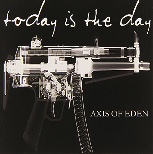 Today Is The Day Axis Of Eden