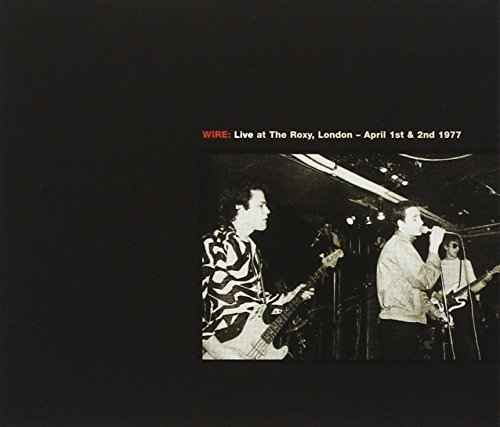Wire Live At The Roxy London 2 CD