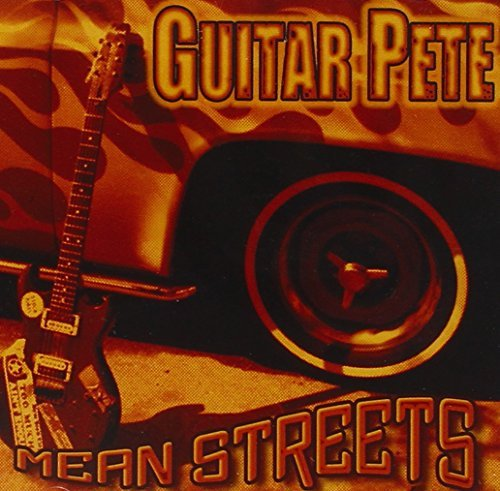 Guitar Pete Mean Streets