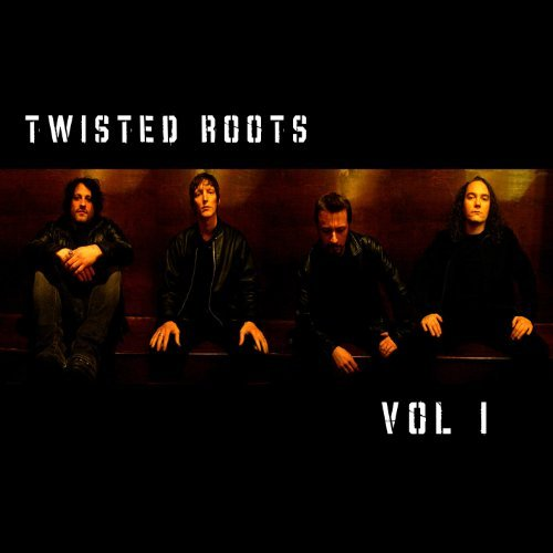 Twisted Roots Vol. 1 Greatest Hits