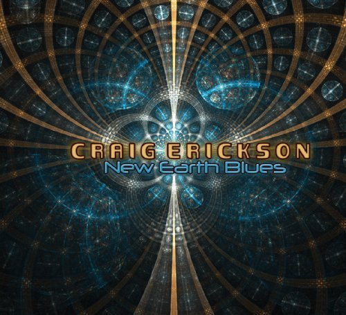 Craig Erickson New Earth Blues