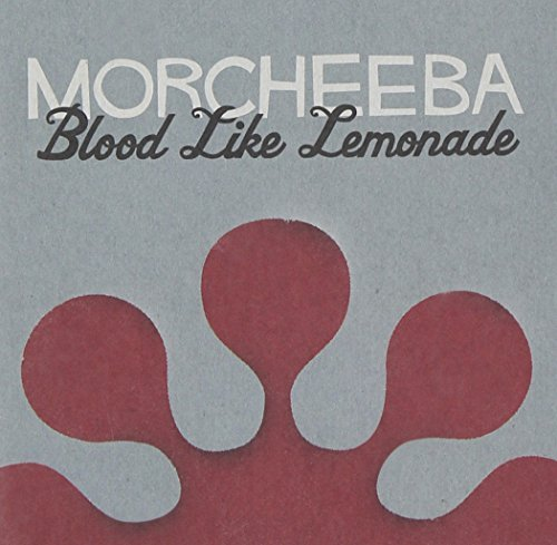 Morcheeba Blood Like Lemonade