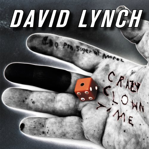 David Lynch Crazy Clown Time Explicit Version 2 Lp
