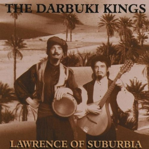 Darbuki Kings Lawrence Of Suburbia