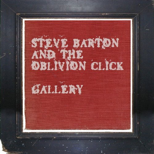 Steve & The Oblivion Barton Gallery