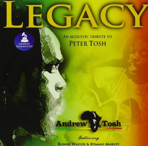 Andrew Tosh Legacy An Acoustic Tribute To