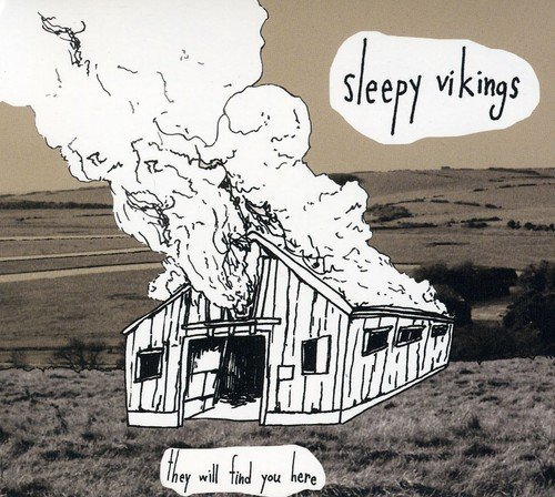Sleepy Vikings They Will Find You Here