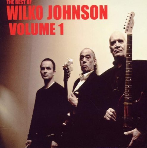 Wilko Johnson Vol. 1 Best Of Wilko Johnson