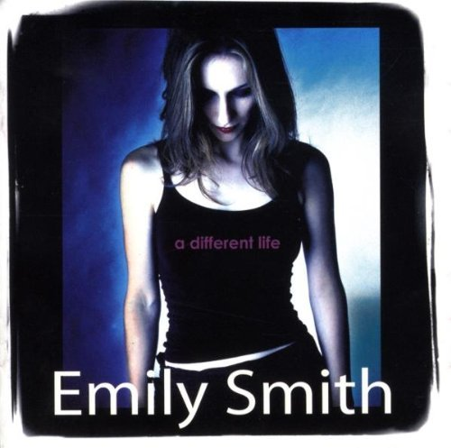 Emily Smith Different Life