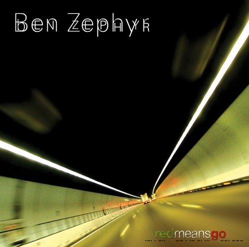 Zephyr Ben Red Means Go