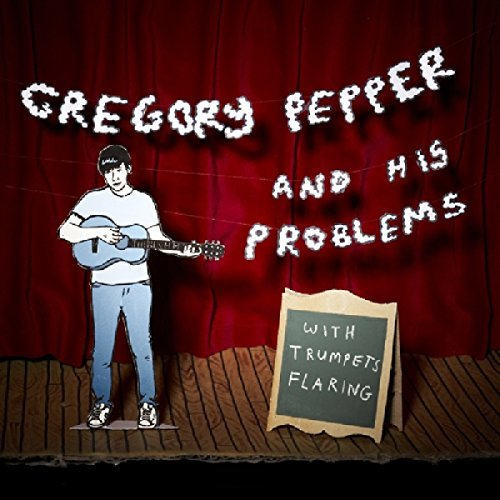 Gregory & His Problems Pepper With Trumpets Flaring