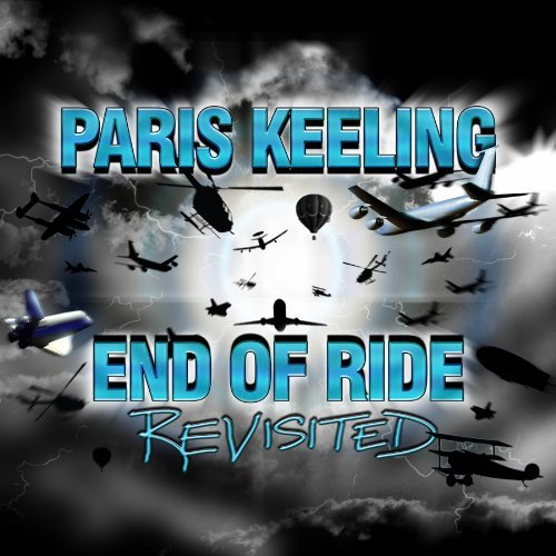 Paris Keeling End Of Ride Revisited
