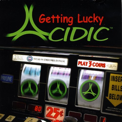 Acidic Getting Lucky