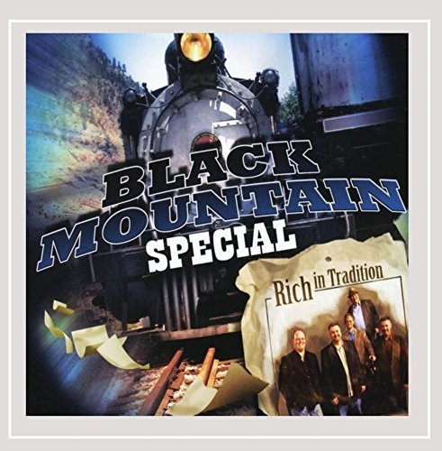 Rich In Tradition Black Mountain Special