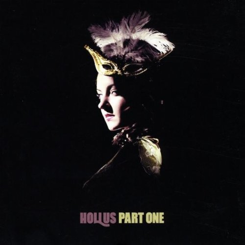 Hollus Hollus Part One