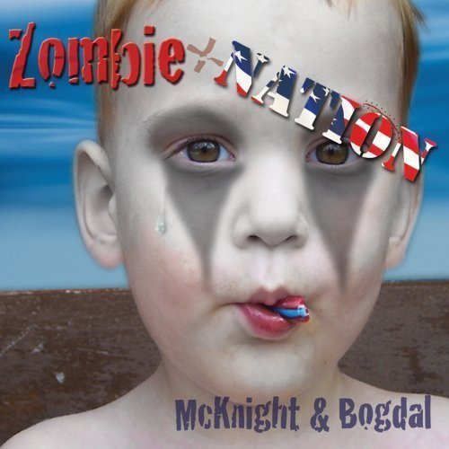 Elam & Bob Bogdal Mcknight Zombie Nation