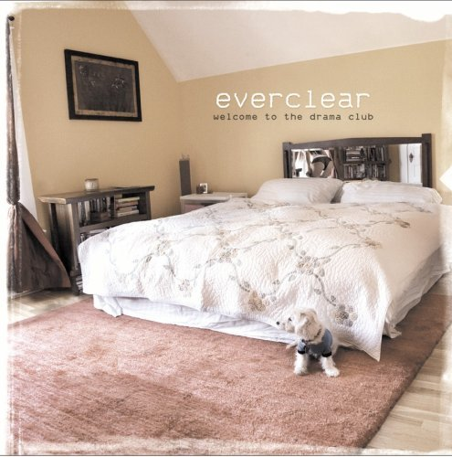 Everclear Welcome To The Drama Club Explicit Version