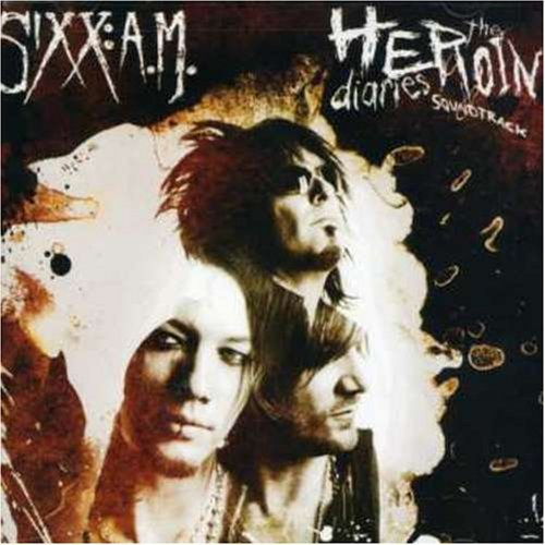 Sixx A.M. Heroin Diaries Soundtrack Clean Version