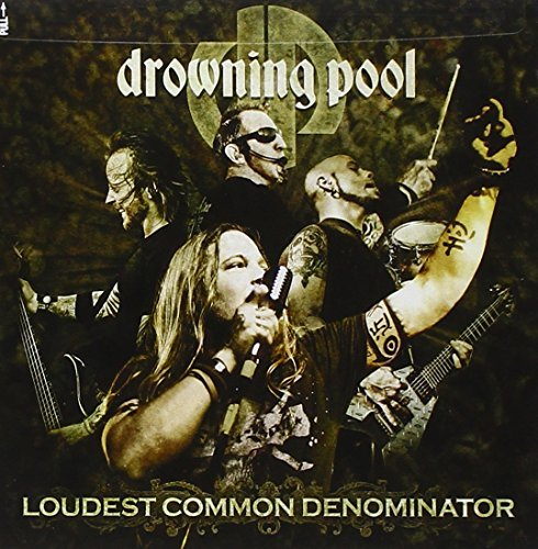 Drowning Pool Loudest Common Denominator Explicit Version