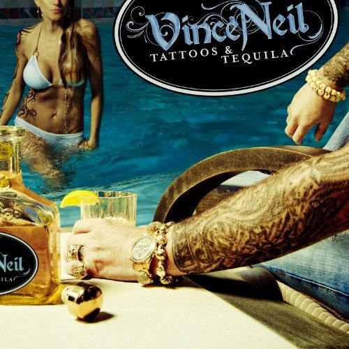 Vince Neil Tattoos & Tequila