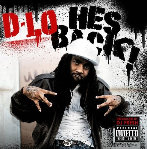 D Lo He's Back Explicit Version