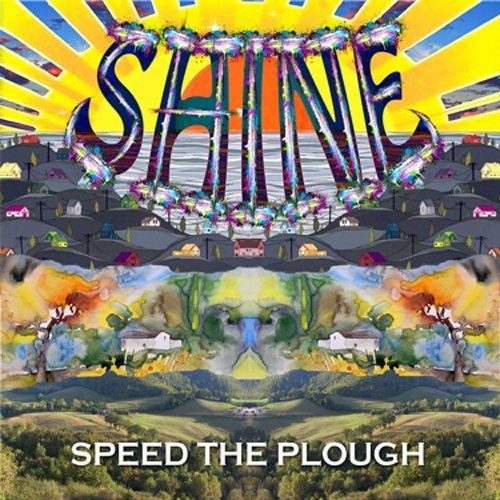 Speed The Plough Shine