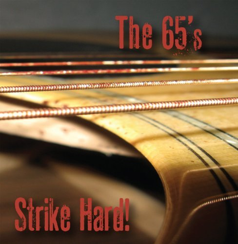 65's Strike Hard!