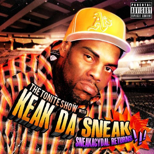Keak Da Sneak Tonite Show With Keak Da Sneak Explicit Version