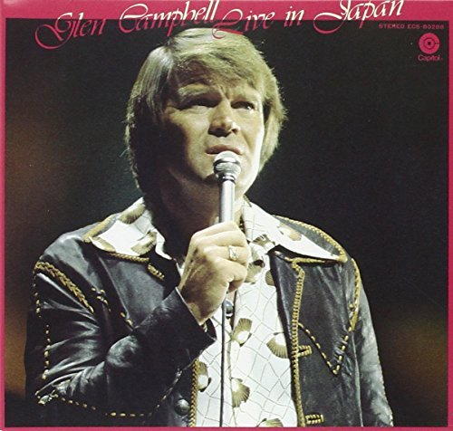 Glen Campbell Live In Japan