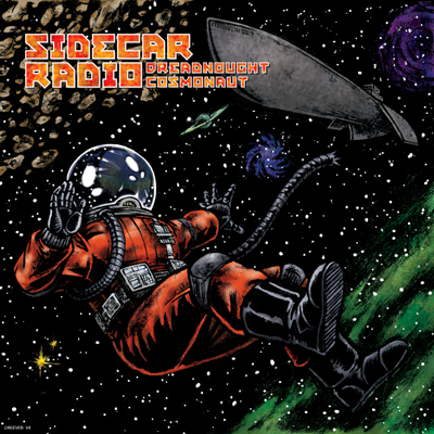 Sidecar Radio Dreadnought Cosmonaut Local