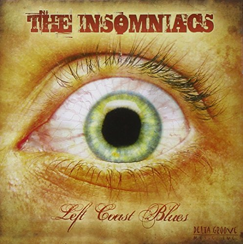 Insomniacs Left Coast Blues