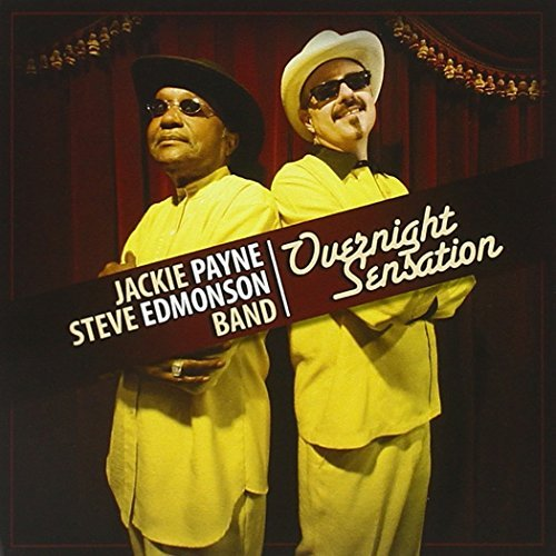 Payne Jackie & The Steve Edmon Overnight Sensation