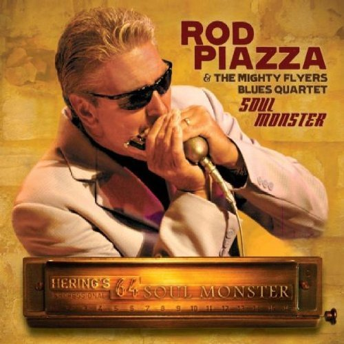 Piazza Rod & The Mighty Flyers Soul Monster